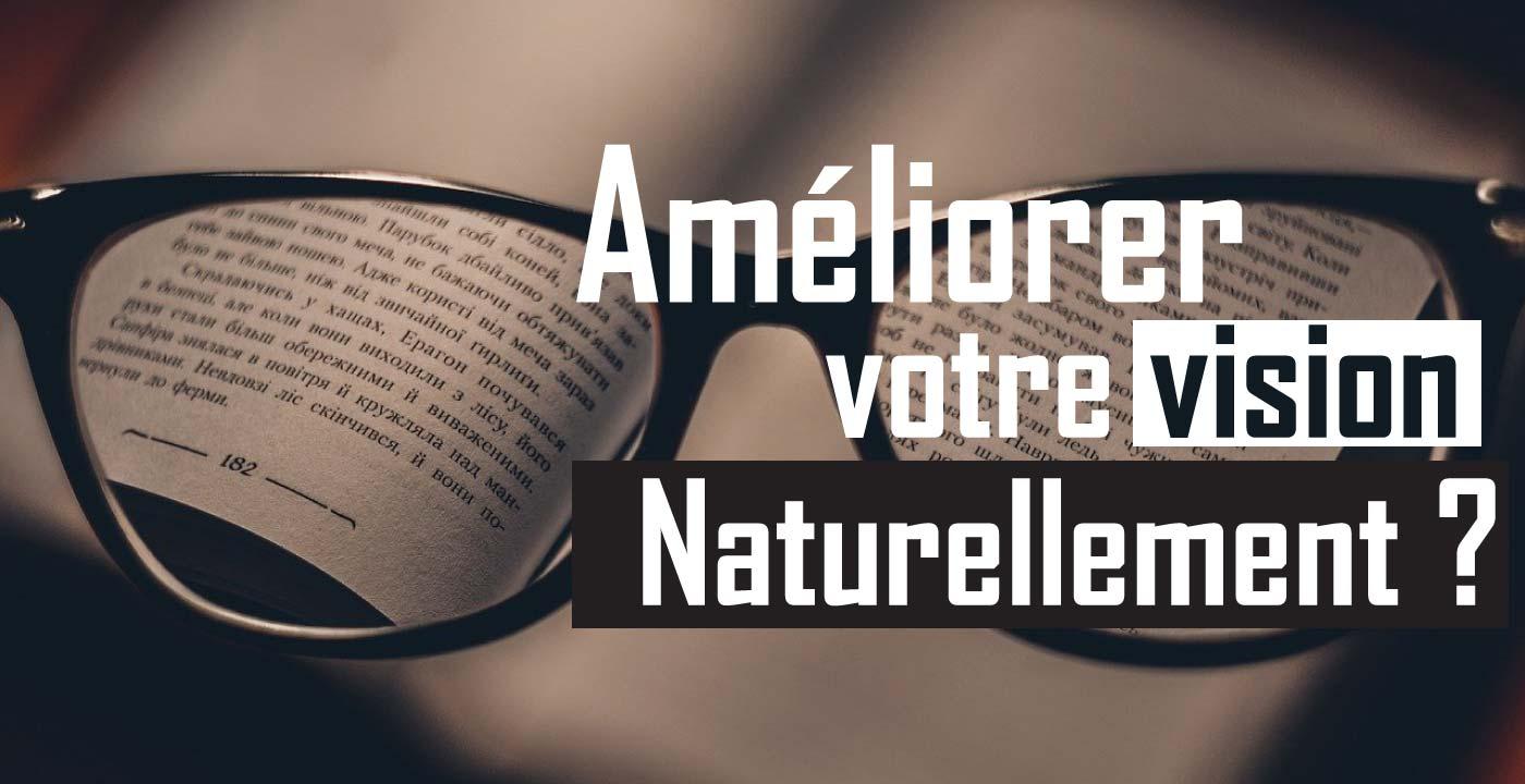 Read more about the article Comment améliorer la santé de vos yeux naturellement ?