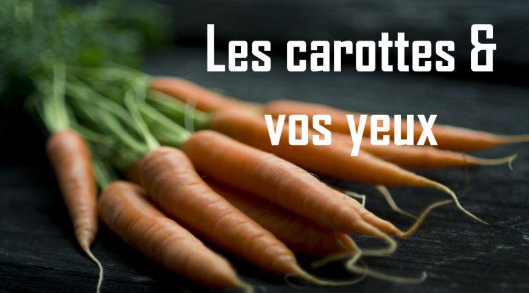 Pourquoi les carottes sont-elles bonnes pour vos yeux?