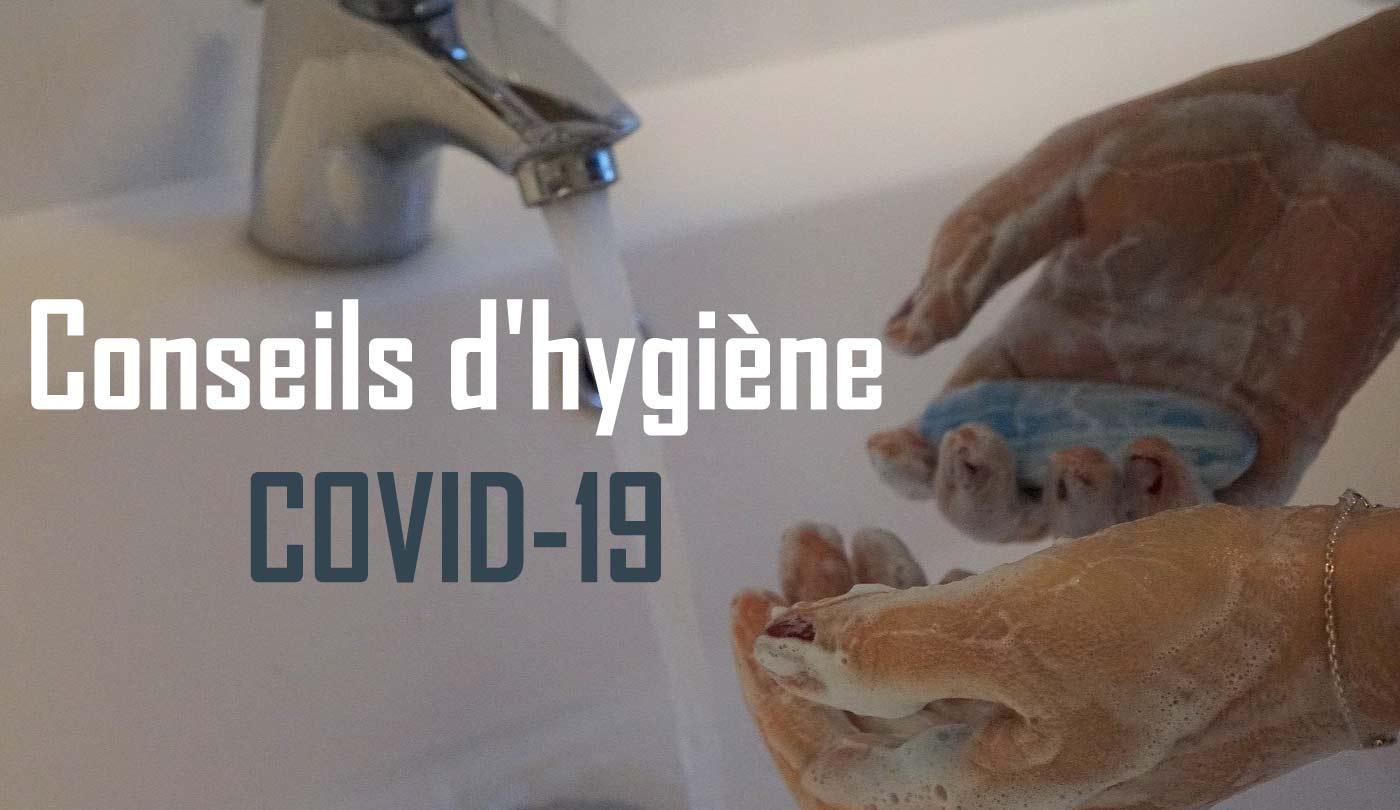 Read more about the article Conseils d'hygiène cruciaux pour traverser la crise COVID-19