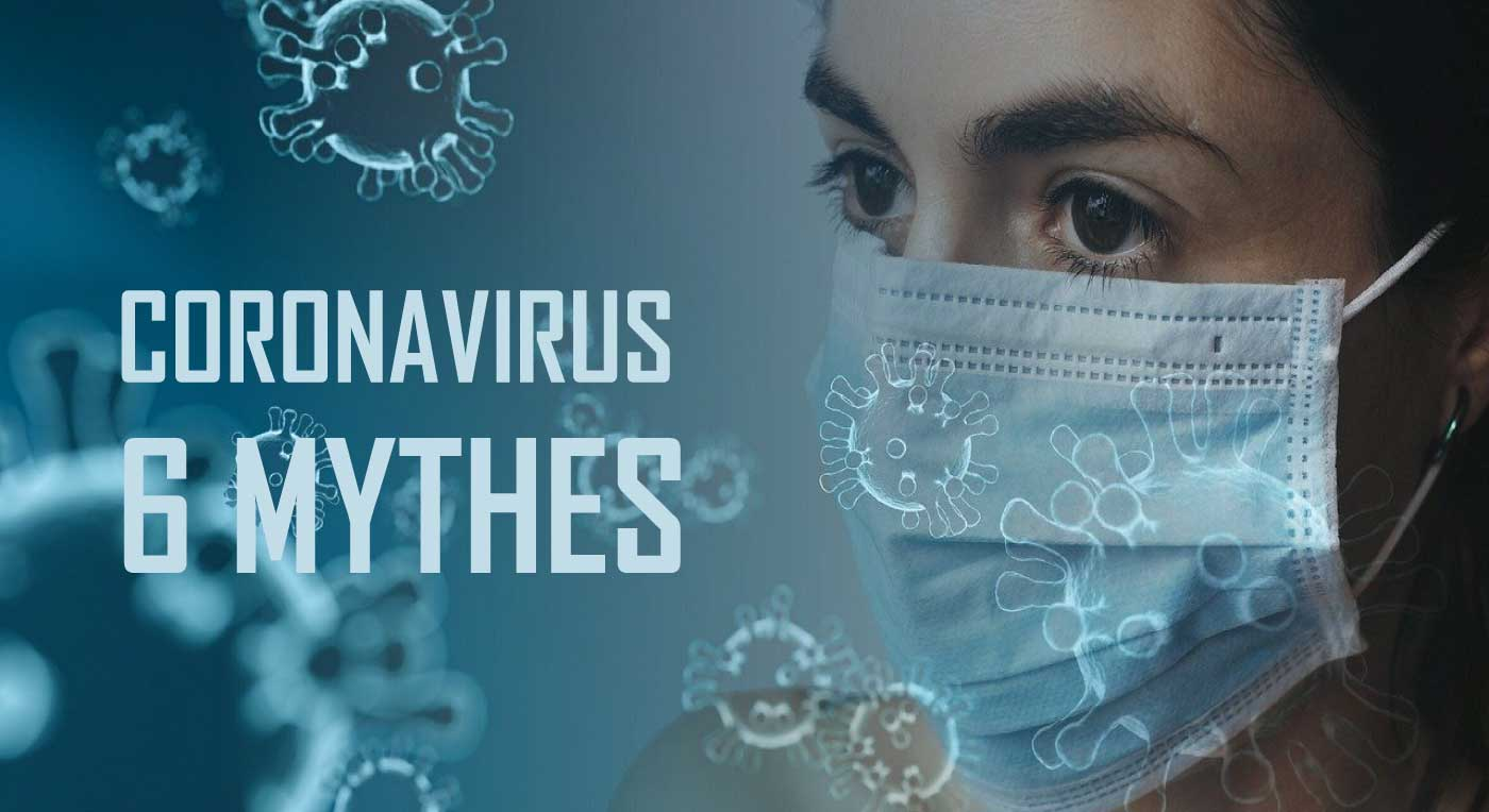 Read more about the article Six grands mythes sur le coronavirus