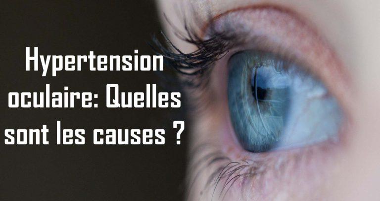Read more about the article Hypertension oculaire: Quelles sont les causes ?