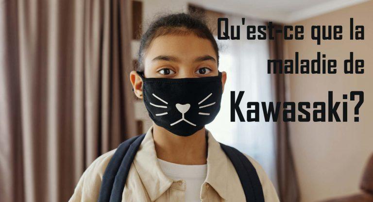 Read more about the article Qu'est-ce que la maladie de Kawasaki?