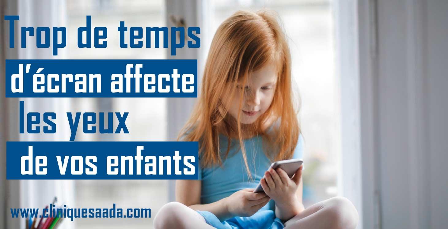 Trop de temps d'écran affecte les yeux de vos enfants !