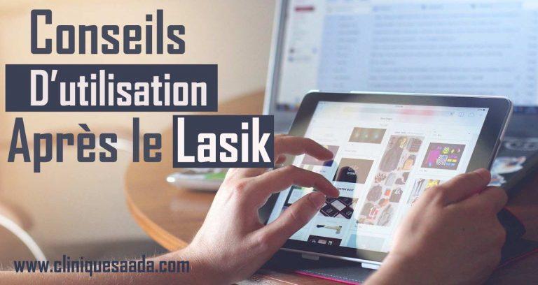Read more about the article Conseils d'utilisation des écrans après le LASIK