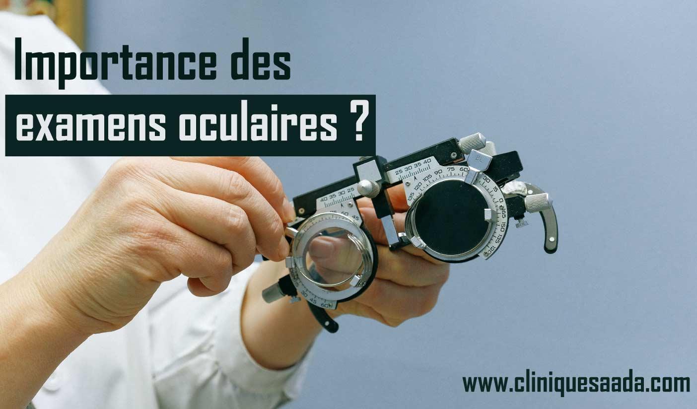 Pourquoi un examen oculaire régulier est-il important? Consultez un ophtalmologue