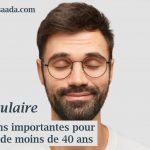 Santé oculaire : Informations pour les adultes de moins de 40 ans