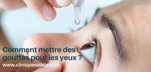 Read more about the article Comment mettre des gouttes ophtalmiques ?